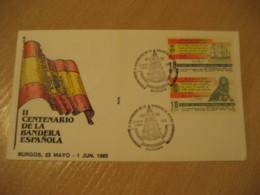 BURGOS 1985 Centenario Centenary Bandera De España Flag Flags Exfibur Cancel Cover SPAIN - Briefe