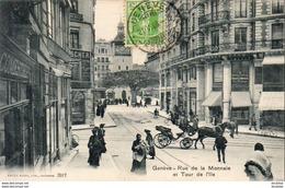 SUISSE GE GENÈVE Rue De La Monnaie Et Tour De L'Ile - GE Ginevra