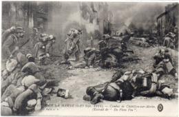 Bataille De La Marne (6, 13 Sep. 1914) Combat De CHATILLON SUR MORIN   (117656) - War 1914-18