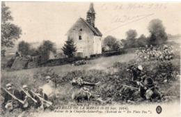 Bataille De La Marne (6, 13 Sep. 1914) Autour De LA CHAPELLE SAINT PRIX   (117658) - War 1914-18