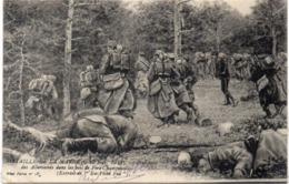 Bataille De La Marne (6, 13 Sep. 1914) Poursuit Des Allemands Dans Les Bois De FERE CHAMPENOISE   (117663) - Guerra 1914-18