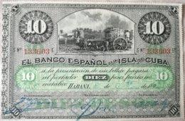 Billete Banco Español De La Isla De Cuba. Guerra. 10 Pesos. 189(6). Rey Alfonso XII. Fechado A Mano. La Habana. Serie E. - [ 1] …-1931 : Prime Banconote (Banco De España)