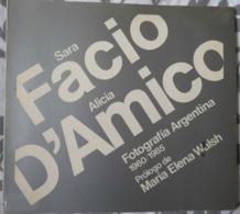 "PHOTOGRAPHIE D'ART- LIVRE ""FOTOGRAFIA ARGENTINA 1960-1985"" (SARA FACIO- ALICIA D'AMICO) NERUDA- CHILI- PERON- MÈRES DE M - Culture"