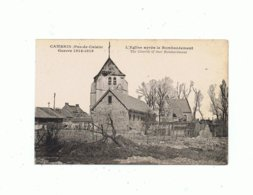 62_CAMBRIN_  L'église  Apres Le Bombardement - France