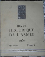 REVUE HISTORIQUE DES ARMÉES N°4 (1963)- FRANCE DANS OCÉAN INDIEN: RÉUNION, MADAGASCAR, COMORES, SOMALIS, TERRES AUSTRALE - Riviste & Giornali