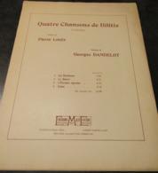 """1933-Partition """"Quatre Chansons De Bilitis""""  Poemes De Pierre Louÿs, Musique De Georges Dandelot Avec Dédicace - 11 Scan - Partituras"""