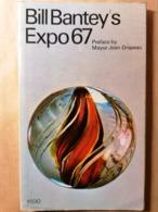 Old TOURIST Book EXPO '67 1967. BILL BANTEY'S MANY FAMOUS PICTURES - Libros, Revistas, Cómics
