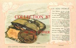 ☺♦♦ LES CARTES POSTALES PORTE-BONHEUR < NAPOLEON - LE SOU PERCÉ - Monete (rappresentazioni)