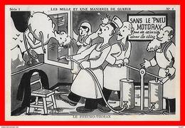 CPA Illustrateur Signé.  Les Mille Et Une Manières De Guérir. Le Pneumo-Thorax...S1776 - Autres Illustrateurs