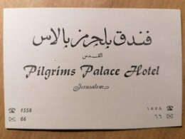 Old TOURIST Reclame 12 X 8 Cm  PILGRIMS PALACE HOTEL Jerusalem  Tourism Advertising - Pubblicitari