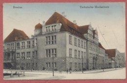 Wroclaw = Breslau Schlesien Polen Polska  Pologne : Technische Hochschule  / Feldpost Stempel Breslau 1916 - Krieg 14-18 - Polonia