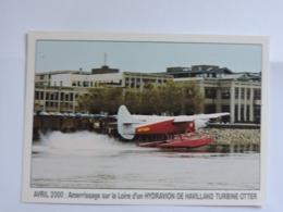 NANTES - Avril 2000 - Amerrissage Sur La Loire D'un HYDRAVION De HAVILLAND  Pilotes Cantin Et De Lassus Ref 2700 - Autres