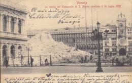 Venezia Venice Le Rouine Del Campanile Di S. Marco Crollato Il 14 Luglio 1902 - Venezia (Venice)