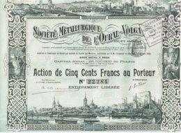 Titre Ancien - Société Métallurgique De L'Oural-Volga - Titre De 1899 - Déco - Russie