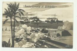 BOMBARDAMENTO DI BENGASI - VIAGGIATA FP - Libia