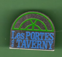 LES PORTES DE TAVERNY ***  2005 (80-2) - Pin's