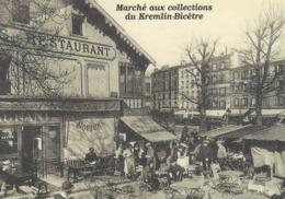10X15   Marché Aux Collections  Du KRELIN-BICETRE - Francia