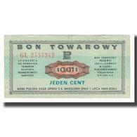Billet, Pologne, 1 Cent, 1973, 1973-07-01, KM:FX47, SUP+ - Polonia