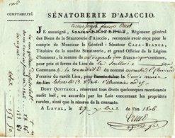 1806  Senatorerie D'Ajaccio, Quittance Pour Le Général-Sénateur CAZA-BIANCA Grand Officier De La Légion D'honneur - Documents Historiques
