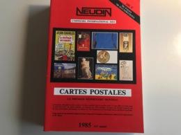 L'Officiel International Des CARTES POSTALES - NEUDIN 1985 - Boeken