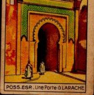 IMAGE EDITEE PAR LE CHOCOLAT PUPIER...L'AFRIQUE..POSS.ESP..UNE PORTE A LARACHE . - Vieux Papiers