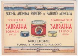"""Card Cartolina Pubblicitaria """"Societa'Principe Di Paterno Moncada""""-Tonnare Di Sabratha""""nonViaggiata Italy Italia - Postcards"""
