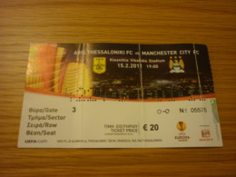 Aris-Manchester City UEFA Europa League Football Match Ticket Stub 15/02/2011 Rare - Tickets - Entradas