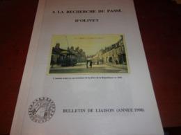 LOIRET /   - A La Recherche Du Passé D'Olivet Association 1998 TRAMWAY .. - Centre - Val De Loire