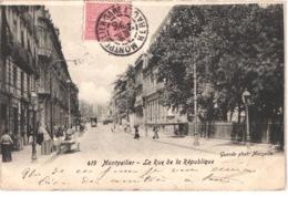 FR34 MONTPELLIER - Guende 419 - La Rue De La République - Tramway - Animée - Belle - Montpellier