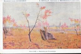 Publicité MoutardeJules Jacquemin - E. Bouilly Fabricant à Meursault - Illustration Signée: Beaune, Matinée De Printemps - Advertising