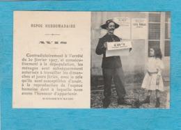 Humour - Repos Hebdomadaire - Avis - Contradictoirement à L'arrêté Du 30 Février 1907, Et Consécutivement à La ... - Humour