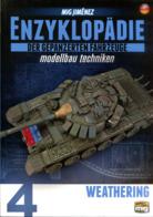 Enzyklopädie Der Gepanzerten Fahrzeuge - Modellbau Techniken: Weathering. Bd. 4 - Spielzeug & Modellbau