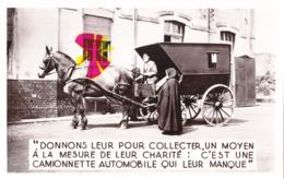 """Asile Des Petites Soeurs De Maubeuge - Photocarte """"Donnons Leur Pour Collecter, Un Moyen à La Mesure De Leur Charité - Cartes Postales"""
