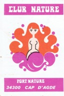 Naturisme : Ancien Ticket D'entrée Au Club Nature Et à La Piscine De Port Nature, Cap D'Agde (Juillet 1976) - Tickets D'entrée