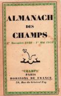 """LITTERATURE - """" AMANACH Des CHAMPS """" Almanach + Textes D'auteurs ( Voir Scan.) - Dessins De G. Goor. (1929) - Autres"""