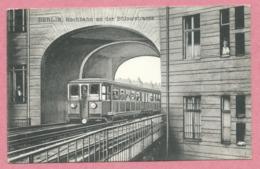 Allemagne - BERLIN - Hochbahn An Der Bülowstrasse - 2 Scans - Germany