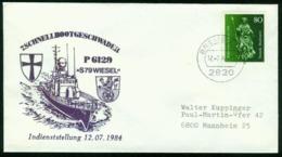 Er Germany Navy Cover, 7. Schnellbootgeschwader, P 6129 S 79 Wiesel, Indienststellung   Bremen 12.7.1984 - Storia Postale