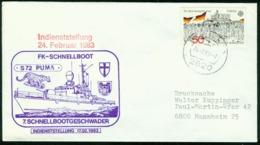 Er Germany Navy Cover, 7. Schnellbootgeschwader, Schnellboot S 72 Puma, Indienststellung   Bremen 24.2.1983 - Storia Postale