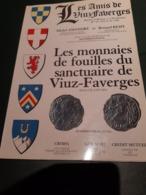 Michel Amandry Et Bernard Rémy, Les Monnaies De Fouilles Du Sanctuaire De Viuz-Faverges (74) - Books & Software