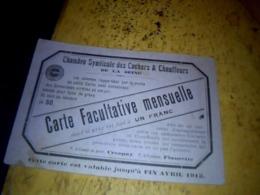 Carte Syndicale Des Cochers Et Chauffeurs De La Seine  Carte Facultative Mensuelle    Datée De 1912 - Mappe