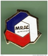 MRAC DE PROVENCE ***  2005 - Pin's