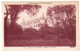 CPA 63 - Environs D'ISSOIRE (Puy De Dôme) - 3551. Château De Verrières - Issoire