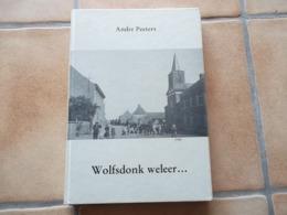 Wolfsdonck Boek Met Tal V Foto,s Kaarten - Aarschot