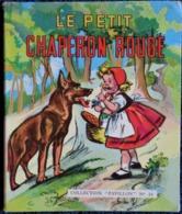 Le Petit Chaperon Rouge - Illustré Par Germaine Bouret  - Collection PAVILLON N° 24 - SAM / Éditions Vedette - EO 1954 . - Libri, Riviste, Fumetti