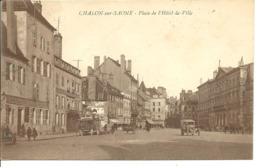 CHALON SUR SAONE - Place De L'hôtel De Ville - Voiture : Ancienne - Chalon Sur Saone
