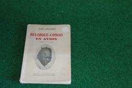 Belgique - Congo En Avion - Dd 1935 - Libros, Revistas, Cómics