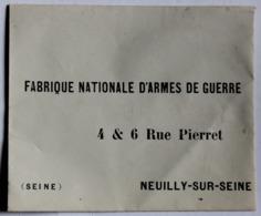Rare Enveloppe Fabrique Nationale D'Armes De Guerre 4 & 6 Rue Pierret Neuilly Sur Seine Succursale FN HERSTAL - Documenti