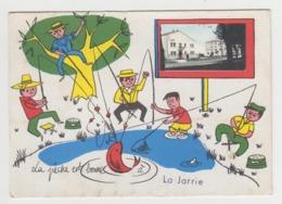 BA014 - LA JARRIE - Illustration - La Pêche Est Bonne à La Jarrie - - Autres Communes