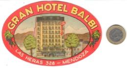ETIQUETA DE HOTEL  -GRAN HOTEL BALBI  -MENDOZA -ARGENTINA - Etiquetas De Hotel