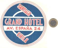 ETIQUETA DE HOTEL  -GRAND HOTEL  -SANTIAGO DE CHILE - Etiquetas De Hotel